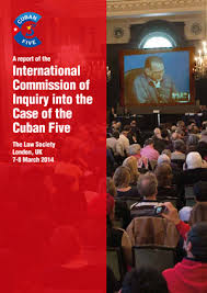 report on inquiry into the case of the cuban five