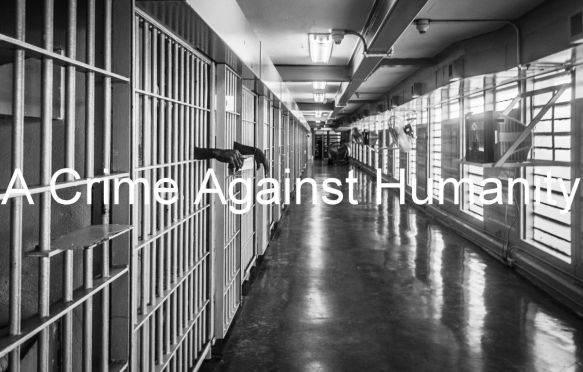 mass incarceration crime against humanity