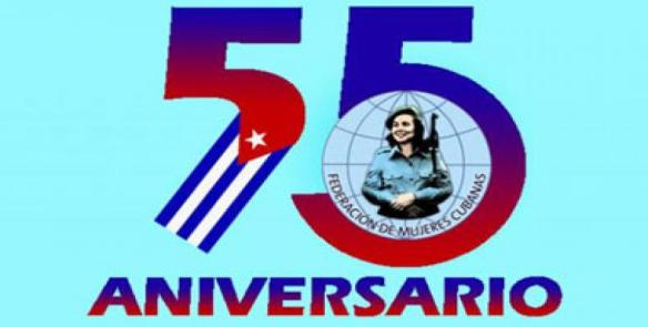 55 anniversary of the cuban federation of women