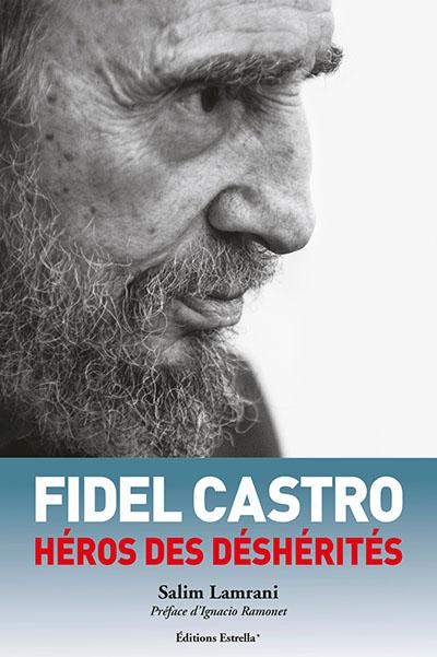 fidel castro hero of the dispossessed.jpg