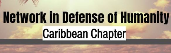 network in defense of humanity caribbean chapter.jpg